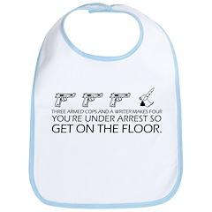 """""""Get On The Floor"""" Bib"""