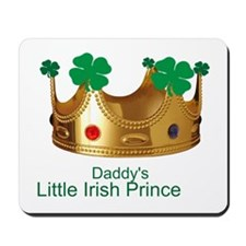 Little Irish Prince/Daddy Mousepad