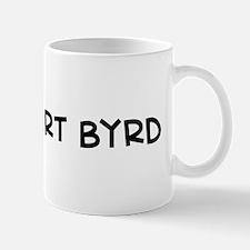 I Love Robert Byrd  Mug