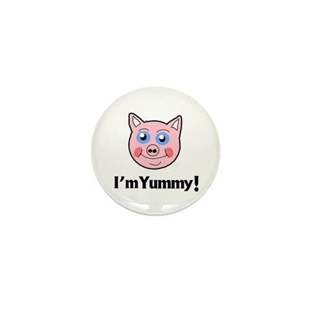I'm Yummy Pig Mini Button