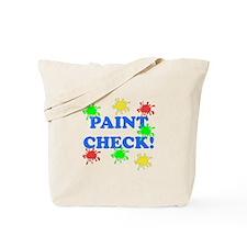 Paint Check! Tote Bag