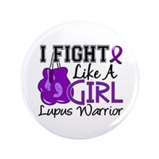 """Licensed Fight Like a Girl 15.2 Lupus 3.5"""" Button"""