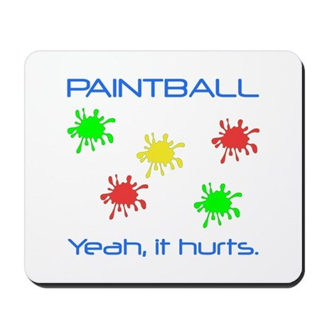 Paintball Hurts Mousepad