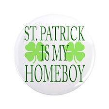 "St. Patrick - Homeboy 3.5"" Button"
