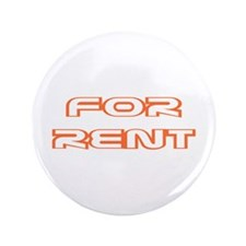 """For Rent 3.5"""" Button"""