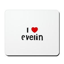 I * Evelin Mousepad