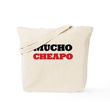Mucho Cheapo Tote Bag