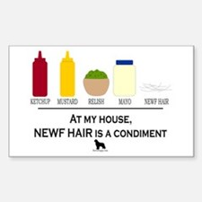 Newf Hair is a Condiment Sticker (Rectangle)