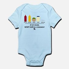 Newf Hair is a Condiment Infant Bodysuit