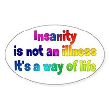 Insane Way of Life Decal