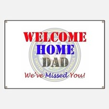 Welcome Home Dad Banner