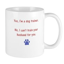 Cute Dog trainer Mug
