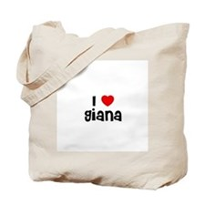 I * Giana Tote Bag