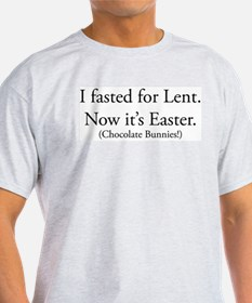 I fasted for Easter Ash Grey T-Shirt