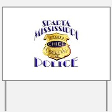 Sparta Police Chief Yard Sign
