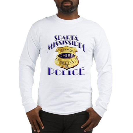Sparta Police Chief Long Sleeve T-Shirt