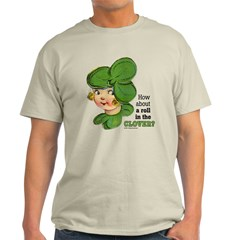 ROLL IN THE CLOVER T-Shirt