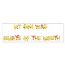 My Son Was Inmate Of The Mont Bumper Sticker