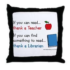 Teacher...Librarian Throw Pillow