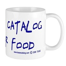 Will Catalog For Food Small Mug