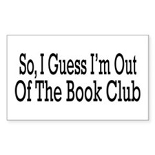 Out Of The Book Club Sticker (Rectangular)