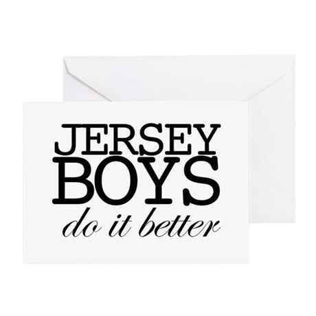 Jersey Boys Do It Better Greeting Card