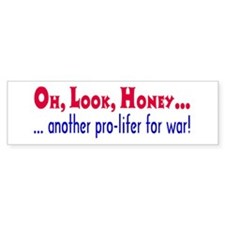 pro-lifer for war Bumper Bumper Sticker