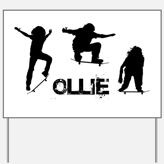 Ollie Yard Sign