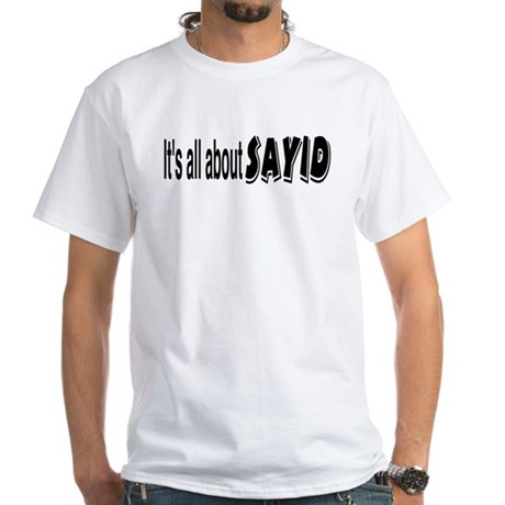 All About Sayid White T-Shirt
