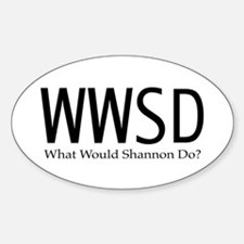 What Would Shannon Do Decal