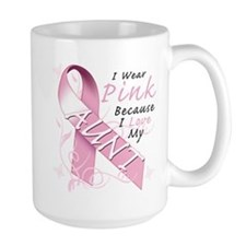 I Wear Pink Because I Love My Aunt Mug