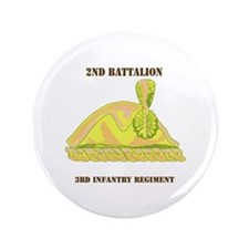 """DUI - 2nd Bn - 3rd Infantry Regt with Text 3.5"""" Bu"""