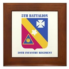 DUI - 5th Bn - 20th Infantry Regt with Text Framed