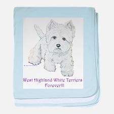 Westies Forever!! baby blanket