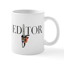 Editor—Chainsaw Mug