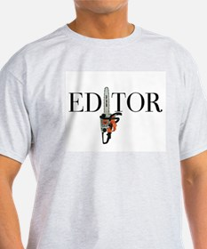 Editor—Chainsaw T-Shirt