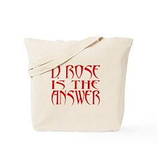 D Rose Answer Tote Bag