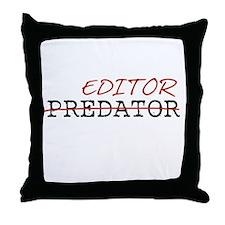 Predator—Editor Throw Pillow