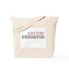 Predator—Editor Tote Bag