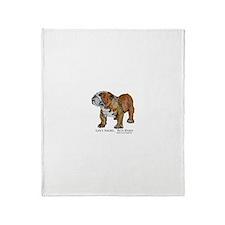Bulldog's Life Motto Throw Blanket