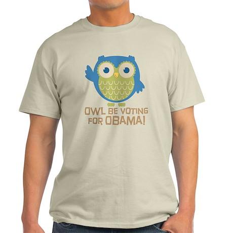 Owl Be Voting for Obama Light T-Shirt