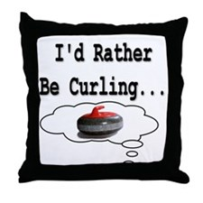 I'd Rather Be Curling.. Throw Pillow