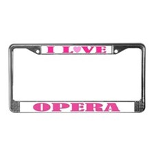 I Love Opera License Plate Frame