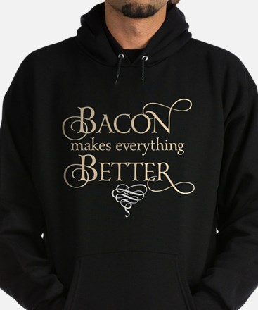 Bacon Makes Better Hoodie (dark)