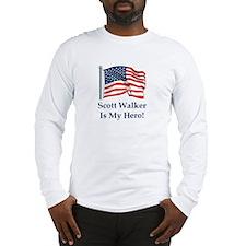 Scott Walker is my hero! Long Sleeve T-Shirt