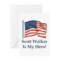 Scott Walker is my hero! Greeting Card