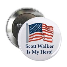 "Scott Walker is my hero! 2.25"" Button"