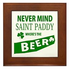 Never mind st paddy beer Framed Tile