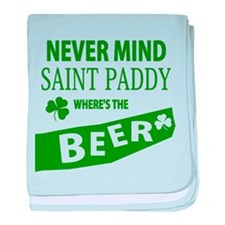 Never mind st paddy beer baby blanket