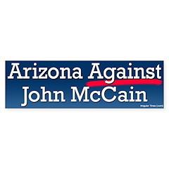 Arizona Against John McCain Bumper Bumper Sticker